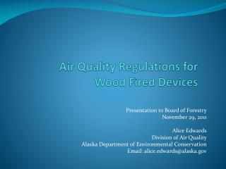 Air Quality Regulations for Wood Fired Devices