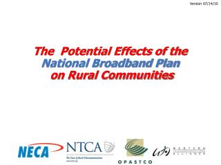 The  Potential Effects of the  National Broadband Plan on Rural Communities