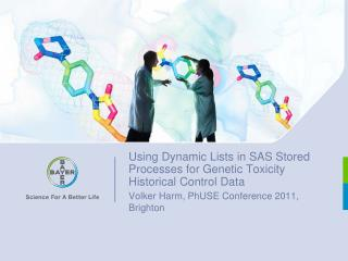 Using Dynamic Lists in SAS Stored Processes for Genetic Toxicity Historical Control Data