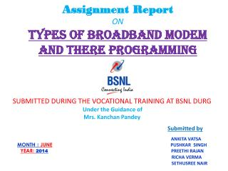 Assignment Report ON Types of broadband  MODEM and  there programming