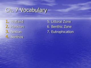 Ch. 7 Vocabulary