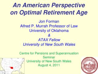 An American Perspective on Optimal Retirement Age