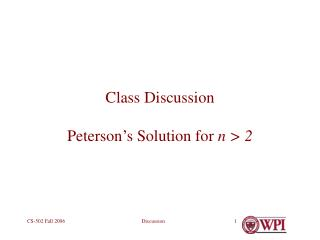 Class Discussion Peterson's Solution for  n > 2