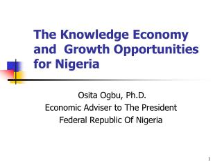 The Knowledge Economy and  Growth Opportunities for Nigeria
