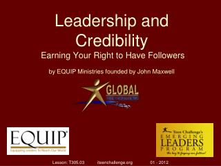 Leadership and Credibility Earning Your Right to Have Followers