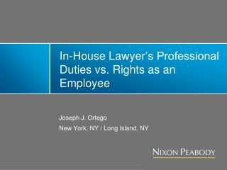 In-House Lawyer 's Professional Duties vs. Rights as an Employee
