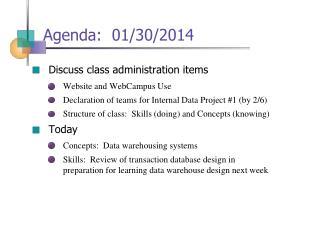 Agenda:  01/30/2014
