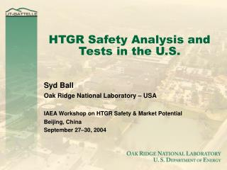HTGR Safety Analysis and Tests in the U.S.