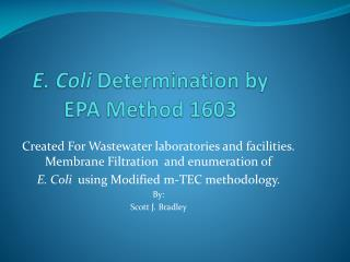 E. Coli  Determination by EPA Method 1603