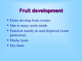 Fruit development