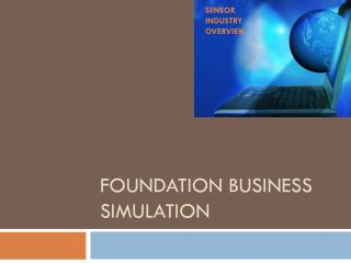 FOUNDATION BUSINESS SIMULATION