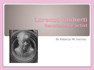 Lorenzo Ghiberti Renaissance artist