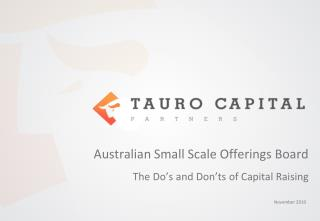 Australian Small Scale Offerings Board The Do's and Don'ts of Capital Raising