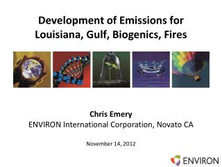 Development of Emissions for Louisiana, Gulf,  Biogenics , Fires