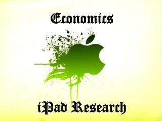 Economics  iPad  Research