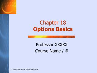 Chapter 18 Options Basics