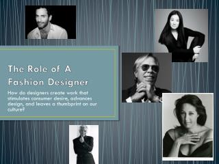 The Role of A Fashion Designer