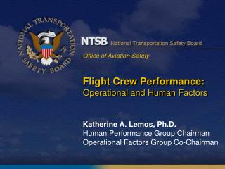Flight Crew Performance: Operational and Human Factors
