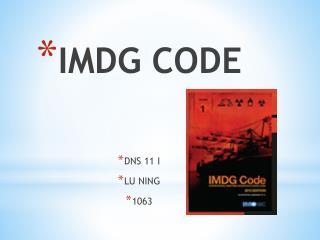IMDG  CODE DNS 11 I LU NING 1063