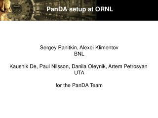 PanDA  setup at ORNL