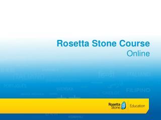 Rosetta Stone Course Online