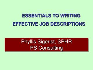 Phyllis Sigerist, SPHR PS Consulting