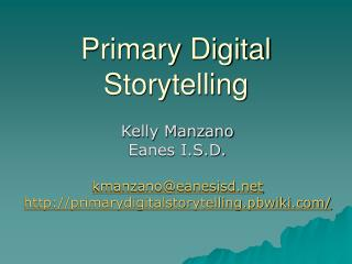 Primary Digital Storytelling