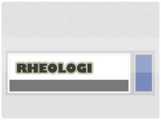 R h eologi