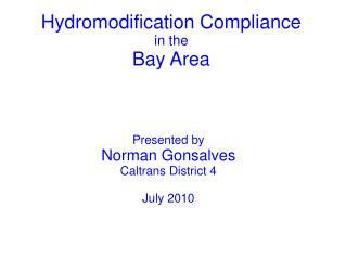 Hydromodification Compliance in the Bay Area