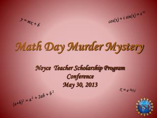 Math Day Murder Mystery