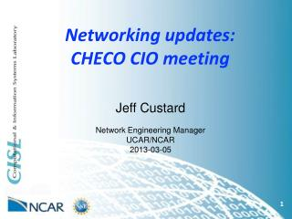 Networking updates:  CHECO CIO meeting