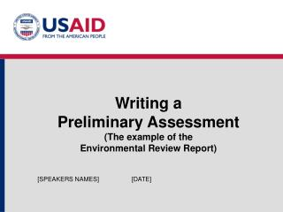 Writing a  Preliminary Assessment The example of the  Environmental Review Report