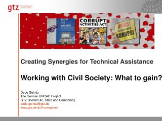 Creating Synergies for Technical Assistance Working with Civil Society: What to gain? Dedo Geinitz