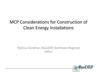 MCP Considerations for Construction of Clean Energy Installations