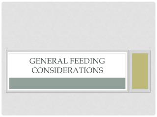 General Feeding Considerations