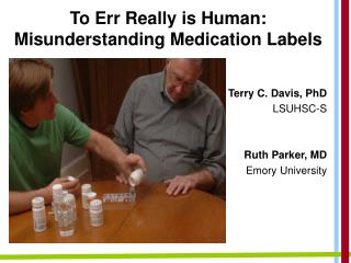 To Err Really is Human: Misunderstanding Medication Labels