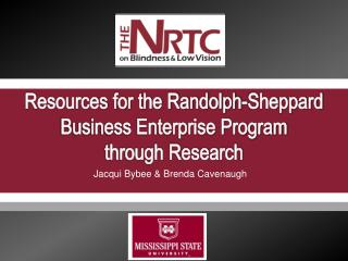 Resources for the Randolph-Sheppard Business Enterprise Program  through Research