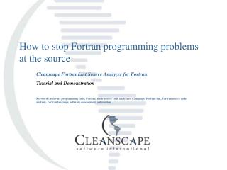How to stop Fortran programming problems at the source