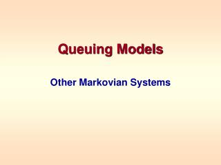 Queuing Models