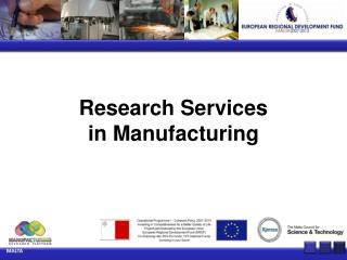 Research Services  in Manufacturing