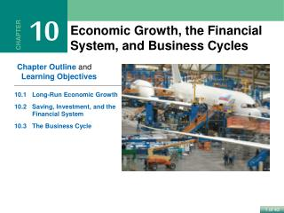 Economic  Growth, the  Financial  System, and  Business Cycles
