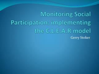 Monitoring Social Participation: implementing the C.L.E.A.R model