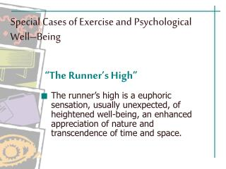 Special Cases of Exercise and Psychological Well–Being