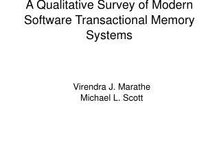 A Qualitative Survey of Modern Software Transactional Memory Systems
