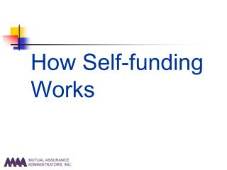 How Self-funding Works
