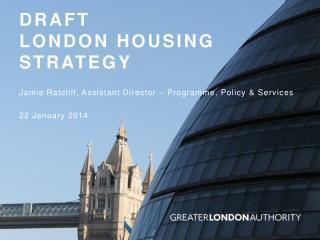 Draft  London Housing Strategy