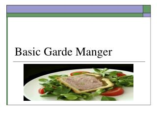 Basic Garde Manger