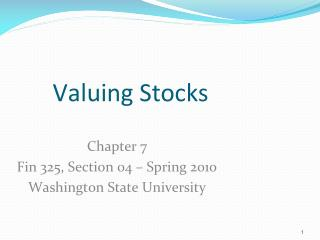 Chapter 7 Fin 325, Section  04 – Spring 2010 Washington State University