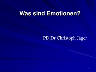 Was sind Emotionen?