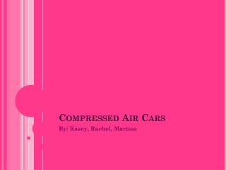 Compressed Air Cars